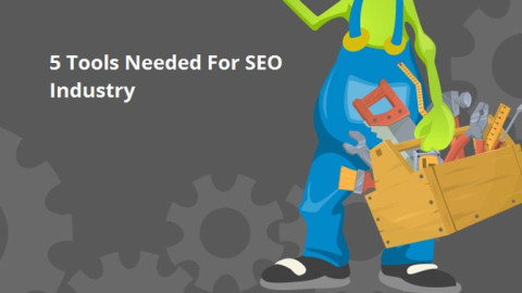 5 Tools everyone in the SEO industry should be using