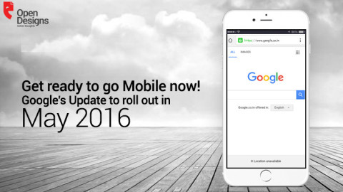 Google to roll out its second mobile-friendly algorithm update in May 2016 to effect SEO ranking- Facts uncovered!