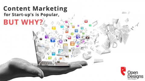 CONTENT MARKETING FOR START-UP'S IS POPULAR, BUT WHY?