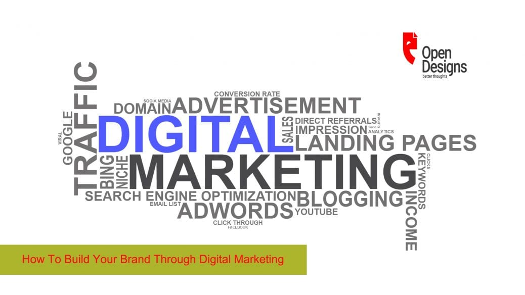 How To Build Your Brand Through Digital Marketing